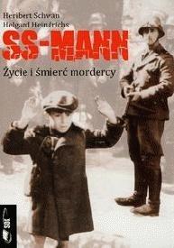 Okładka książki Ss-mann: życie i śmierć mordercy