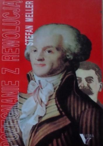 Okładka książki Pożegnanie z rewolucją