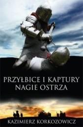Okładka książki Przyłbice i kaptury. Nagie ostrza