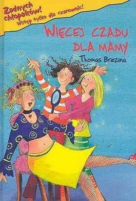 Okładka książki Więcej czadu dla mamy