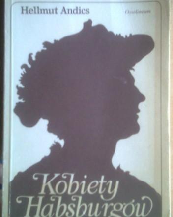 Okładka książki Kobiety Habsburgów