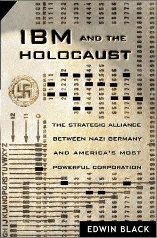 Okładka książki IBM i holocaust. Strategiczny sojusz hitlerowskich Niemiec z amerykańską korporacją