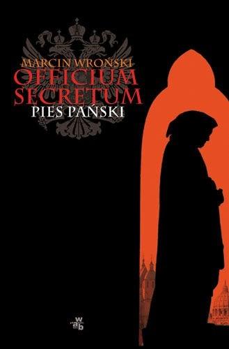 Okładka książki Officium Secretum. Pies Pański