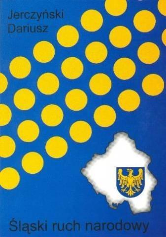Okładka książki Śląski ruch narodowy