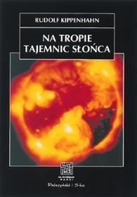 Okładka książki Na tropie tajemnic Słońca