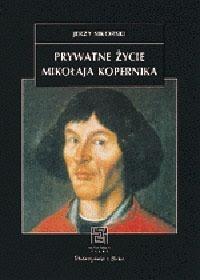 Okładka książki Prywatne życie Mikołaja Kopernika