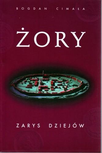 Okładka książki Żory. Zarys dziejów