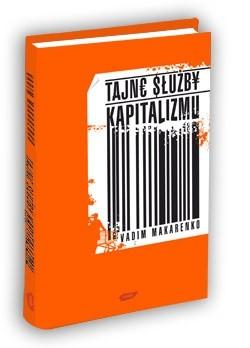 Okładka książki Tajne służby kapitalizmu. Skąd firmy tyle o nas wiedzą?