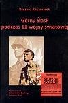 Okładka książki Górny Śląsk podczas II wojny światowej. Między utopią niemieckiej wspólnoty narodowej a rzeczywistością okupacji na terenach wcielonych do Trzeciej Rzeszy