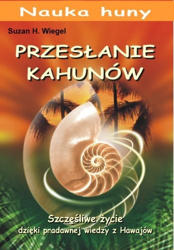 Okładka książki Przesłanie Kahunów