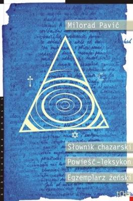 Okładka książki Słownik chazarski: Powieść-leksykon w stu tysiącach słów