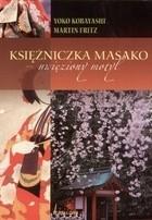 Okładka książki Księżniczka Masako - uwięziony motyl