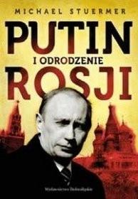 Okładka książki Putin i odrodzenie Rosji