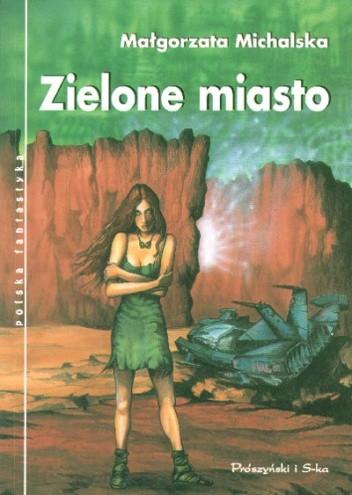 Okładka książki Zielone miasto