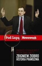 Okładka książki Zbigniew Ziobro. Historia prawdziwa