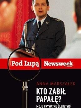 Okładka książki Kto zabił Papałę? Moje prywatne śledztwo