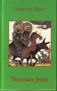 Okładka książki Nieznany Jezus