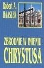 Okładka książki Zbrodnie w imieniu Chrystusa