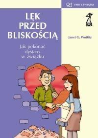 Okładka książki Lęk przed bliskością. Jak pokonać dystans w związku