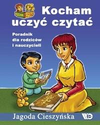 Okładka książki Kocham uczyć czytać. Poradnik dla rodziców i nauczycieli