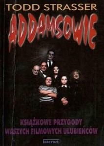Okładka książki Addamsowie czyli Upiorna rodzina