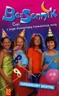 Okładka książki Bezsennik, czyli o czym dziewczyny rozmawiają nocą.Karnawałowy niewypał