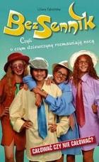 Okładka książki Bezsennik, czyli o czym dziewczyny rozmawiają nocą. Całować czy nie całować