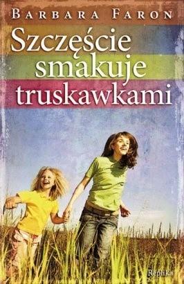 Okładka książki Szczęście smakuje truskawkami