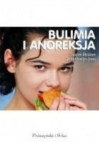 Bulimia i anoreksja. Zaburzenia odżywiania