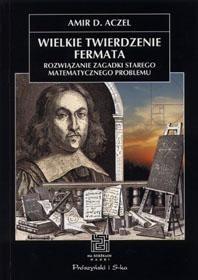 Okładka książki Wielkie twierdzenie Fermata. Rozwiązanie zagadki starego matematycznego problemu