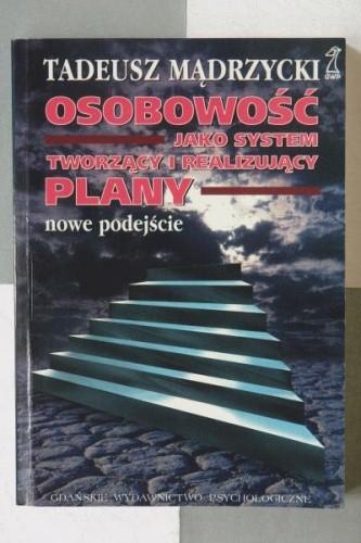 Okładka książki Osobowość jako system tworzący i realizujący plany