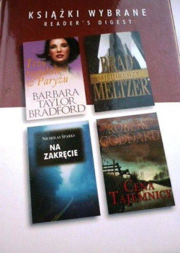 Okładka książki Na zakręcie; Cena tajemnicy; Trzy tygodnie w Paryżu; Milionerzy