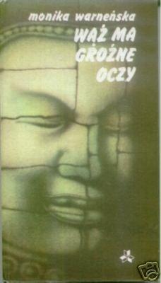 Okładka książki Wąż ma groźne oczy