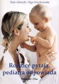 Okładka książki Rodzice pytają, pediatra odpowiada