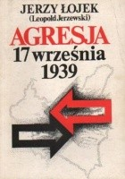 Agresja 17 września. Studium aspektów politycznych