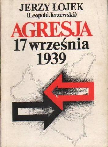 Okładka książki Agresja 17 września. Studium aspektów politycznych