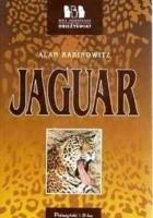 Jaguar. Samotna walka o pierwszy na świecie rezerwat jaguarów