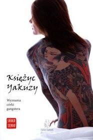Okładka książki Księżyc yakuzy. Wyznania córki gangstera