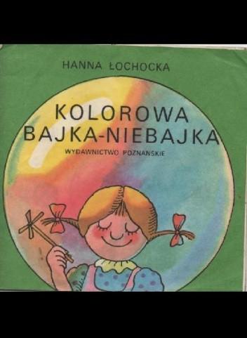Okładka książki Kolorowa Bajka-Niebajka