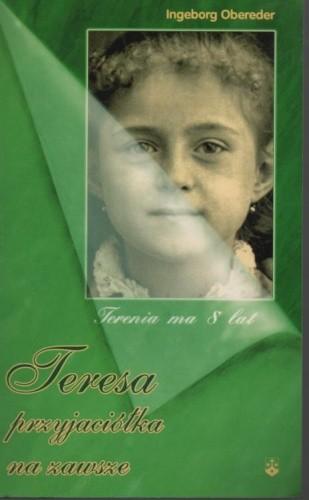 Okładka książki Teresa przyjaciółka na zawsze