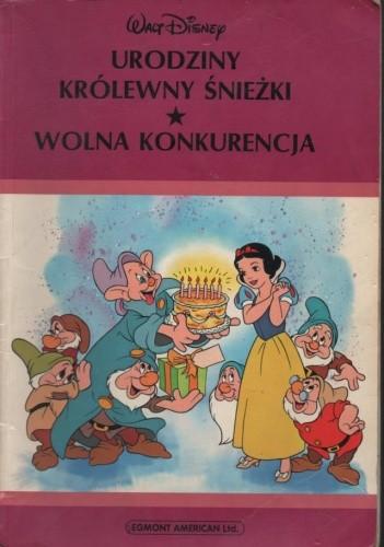 Okładka książki Urodziny królewny Śnieżki. Wolna konkurencja