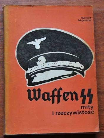 Okładka książki Waffen SS - mity i rzeczywistość