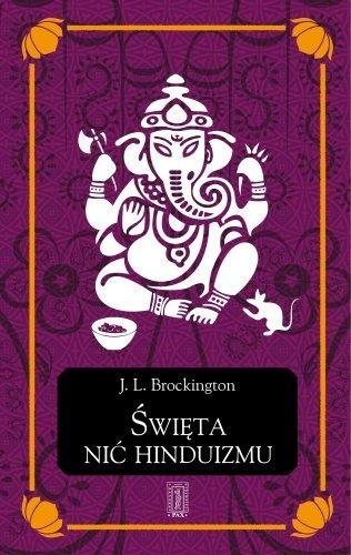 Okładka książki Święta nić hinduizmu. Hinduizm w jego ciągłości i różnorodności