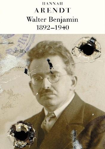 Okładka książki Walter Benjamin (1892–1940)