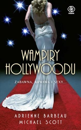 Okładka książki Wampiry Hollywoodu