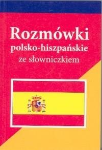 Okładka książki Rozmówki polsko-hiszpańskie ze słowniczkiem