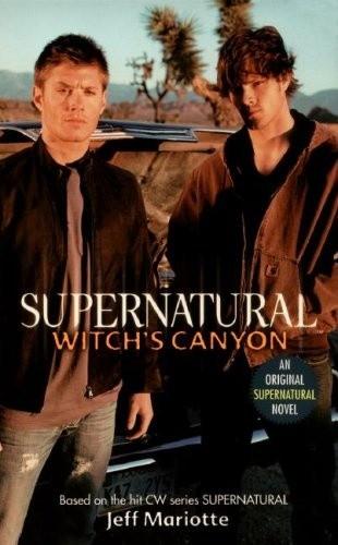 Okładka książki Supernatural: Witch's Canyon
