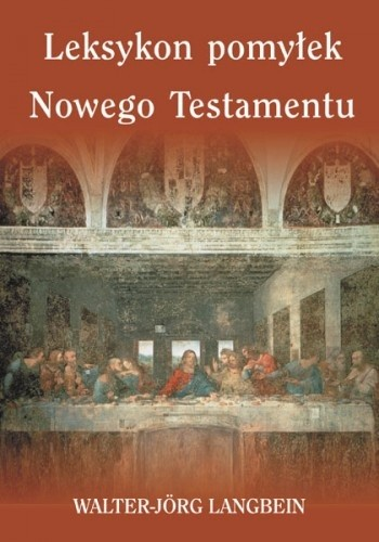 Okładka książki Leksykon pomyłek Nowego Testamentu
