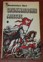 Grunwaldzkie miecze