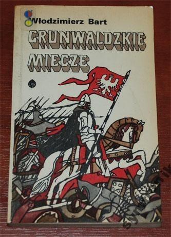 Okładka książki Grunwaldzkie miecze